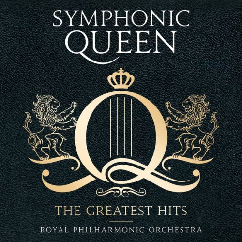 The Royal Philharmonic Orchestra – Symphonic Queen: The Greatest Hits (2016)