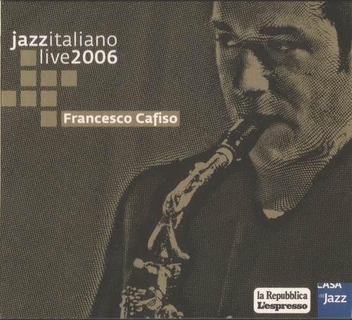 Francesco Cafiso – Jazzitaliano Live (2006)