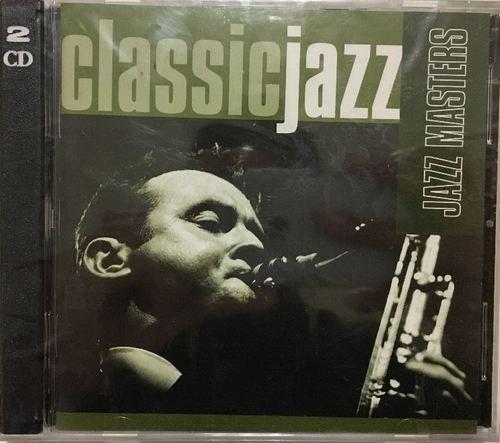VA – Classic Jazz: Jazz Masters [2CD Set] (1999)