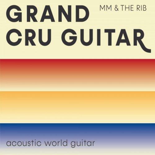 Martin Müller – Grand Cru Guitar (2019)