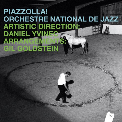 Orchestre National De Jazz – Piazzolla! (2014)