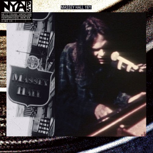 Neil Young – Live at Massey Hall 1971 (2007/2019)