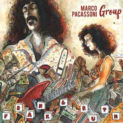 Marco Pacassoni Group - Frank & Ruth (2018) 24bit FLAC Vinyl