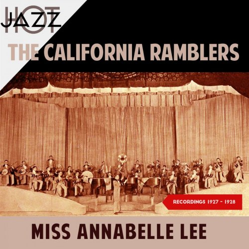 The California Ramblers – Miss Annabelle Lee (Recordings 1927 – 1928) (2019)