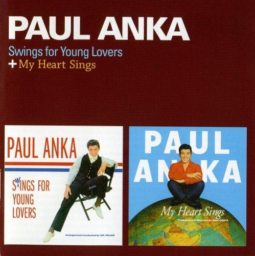 Paul Anka – Swings For Young Lovers / My Heart Sings (Reissue) (1959-60/2013)