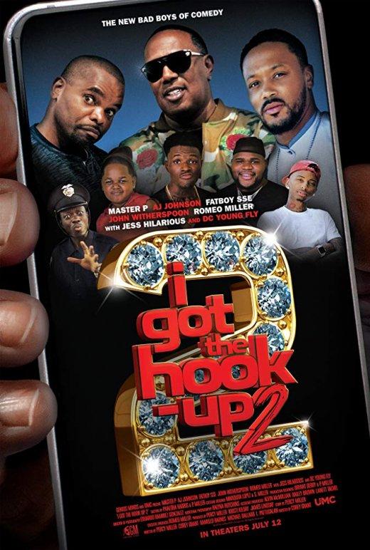 I Got the Hook Up 2 (2019) HDRip