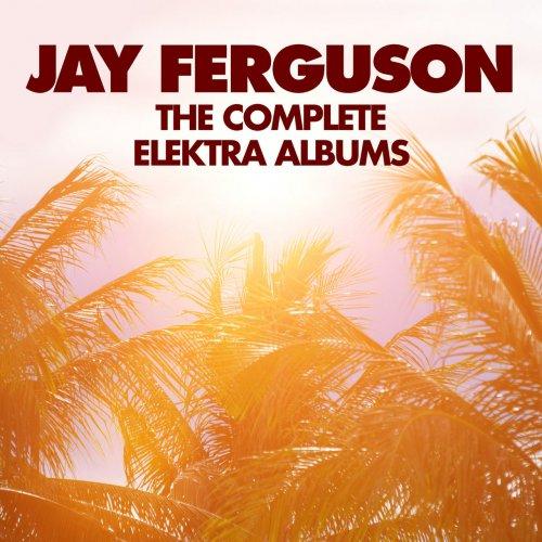 Jay Ferguson - The Complete Elektra Albums (2019)