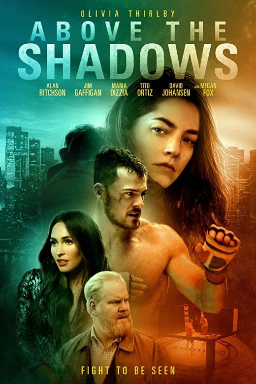 Above the Shadows (2019) WEB-DL