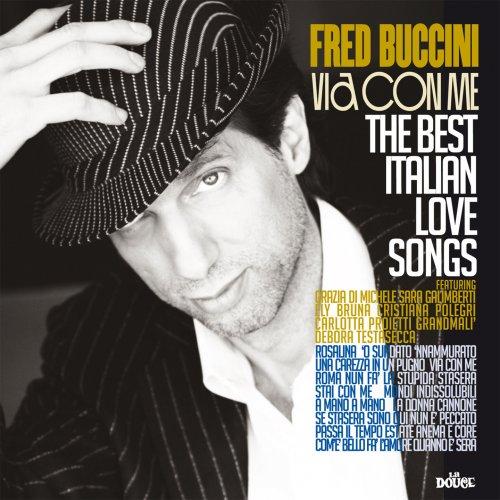 Fred Buccini – Via con me (2019)