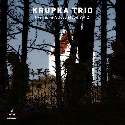 KRUPKA TRIO - Hymns in a Jazz Mood Vol 2 (2018)