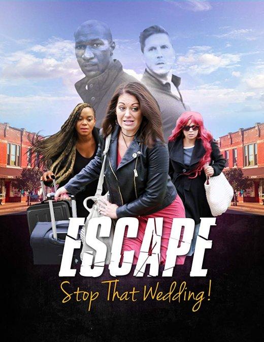 Escape - Stop That Wedding (2019) WEBRip