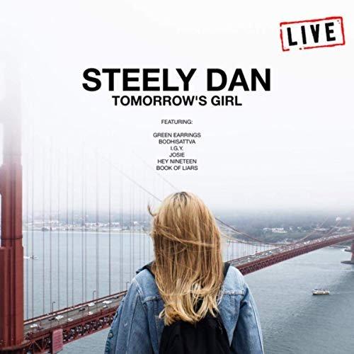 Steely Dan - Tomorrow's Girl (Live) (2019)