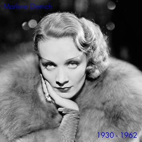Marlene Dietrich – Marlene Dietrich 1930-1962 (2019)