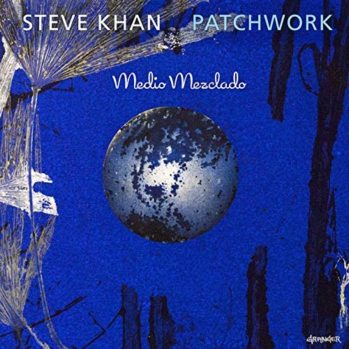 Steve Khan – Patchwork (2019)