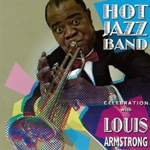 Hot Jazz Band – Celebration with Louis Armstrong (2008)