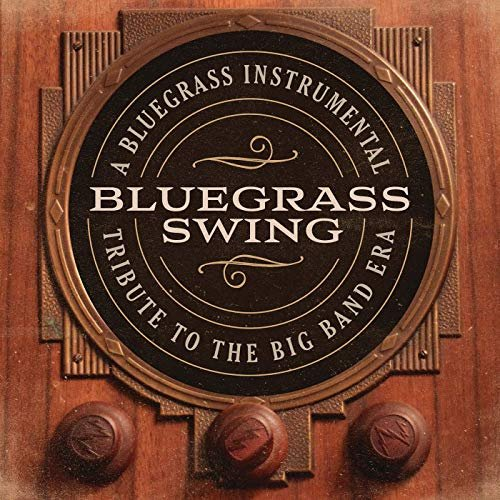Craig Duncan – Bluegrass Swing: A Bluegrass Instrumental Tribute To The Big Band Era (2019)