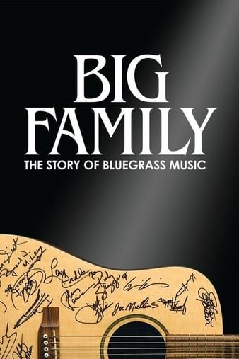 Big Family: The Story of Bluegrass Music (2019) WEBRip