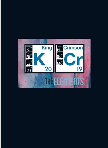 King Crimson – The Elements Tour Box 2019 (2019)