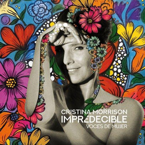 Cristina Morrison – Impredecible, Voces de Mujer (2019)
