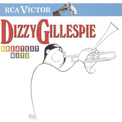 Dizzy Gillespie – Greatest Hits (1997)
