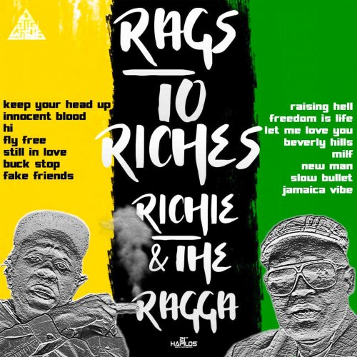 Richie & The Ragga – Rags to Riches (2019)