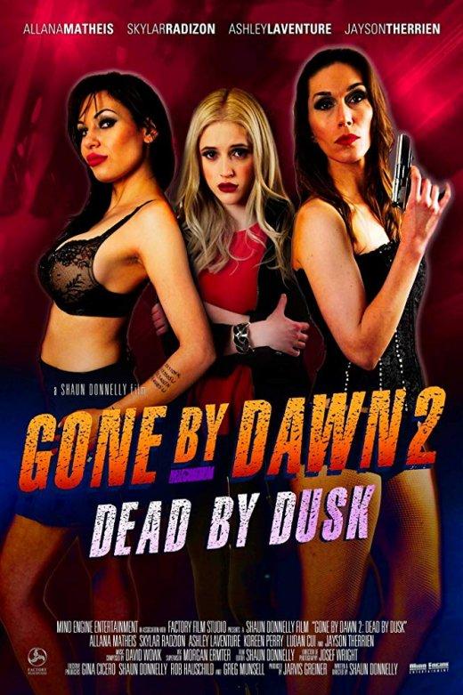 Gone by Dawn 2: Dead by Dusk (2019) WEB-DL