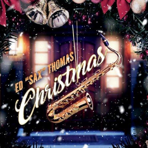 Ed Sax Thomas – Christmas (2019)