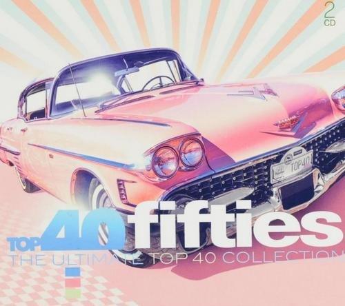 VA – Top 40 Fifties – The Ultimate Top 40 Collection [2CD Set] (2019)