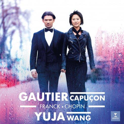 Gautier Capuçon & Yuja Wang – Franck & Chopin: Cello Sonatas (2019)