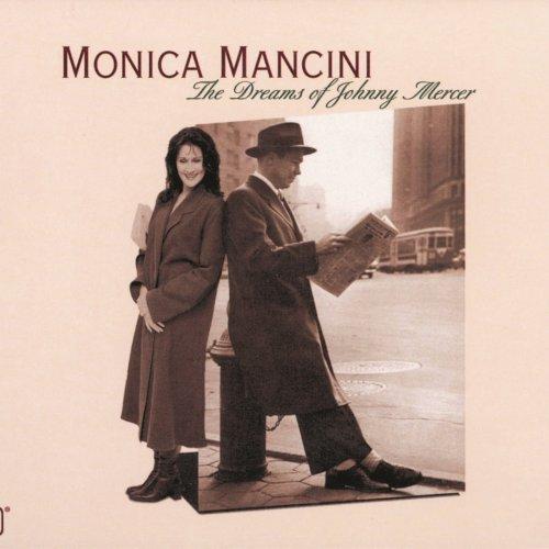 Monica Mancini – The Dreams Of Johnny Mercer (2000)