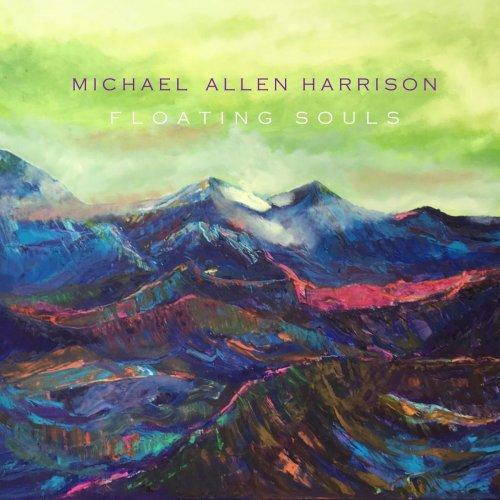 Michael Allen Harrison Christmas Concert 2020 Michael Allen Harrison   Floating Souls (2020)