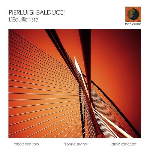 Pierluigi Balducci - L'equilibrista (2020)