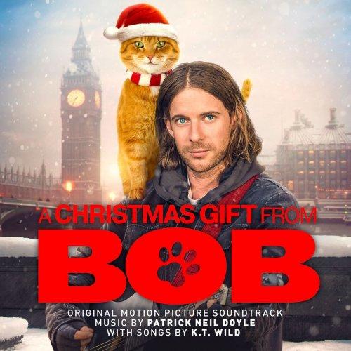 Patrick Neil Doyle, K.T. Wild   A Christmas Gift from Bob