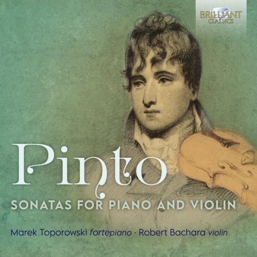 Marek Toporowski, Robert Bachara - Pinto: Sonatas for Piano and Violin  (2020)
