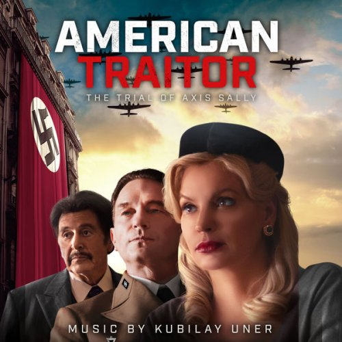Kubilay Uner - American Traitor: The Trial of Axis Sally ...